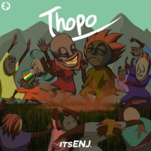 itsENJ - Thopo (Come Shine)